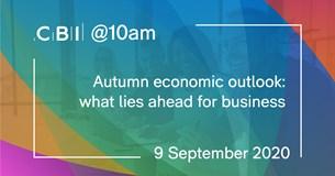 CBI @10am: Autumn economic outlook: what lies ahead for business