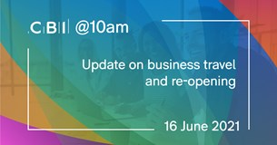 CBI @10am: Update on business travel and re-opening