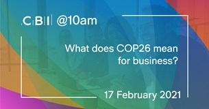 CBI @10am: What does COP26 mean for business?