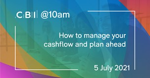 CBI @10am: How to manage your cashflow and plan ahead