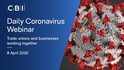 Daily Coronavirus Webinar: trade unions and businesses working together